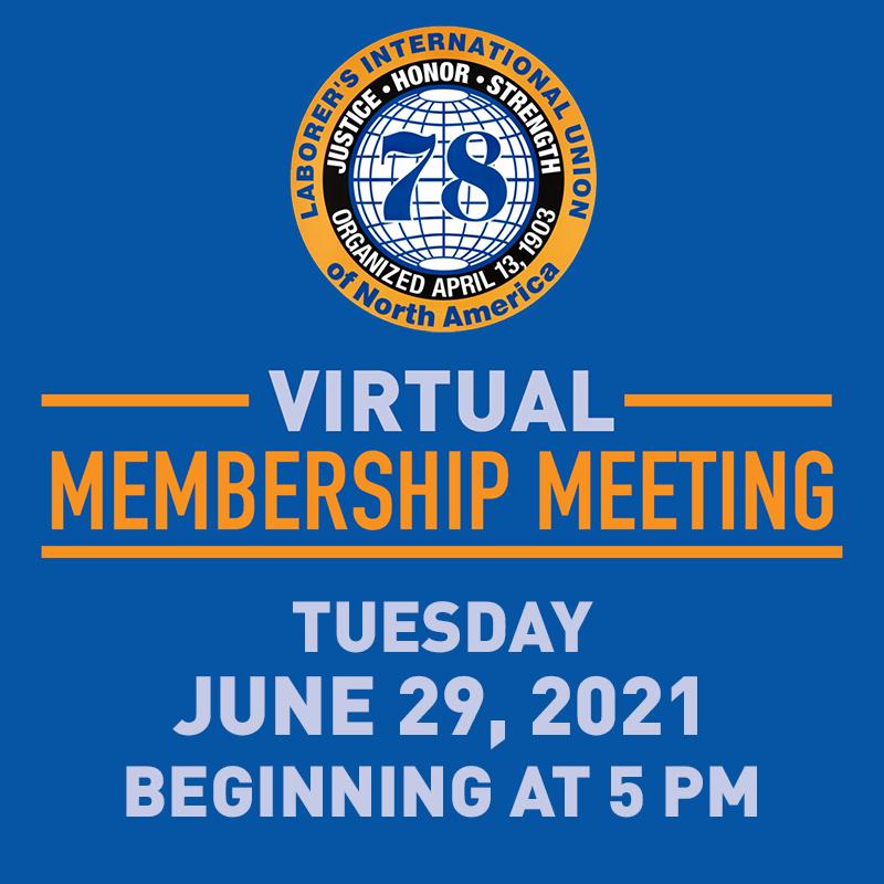 Local 78 June 2021 Virtual Membership Meeting